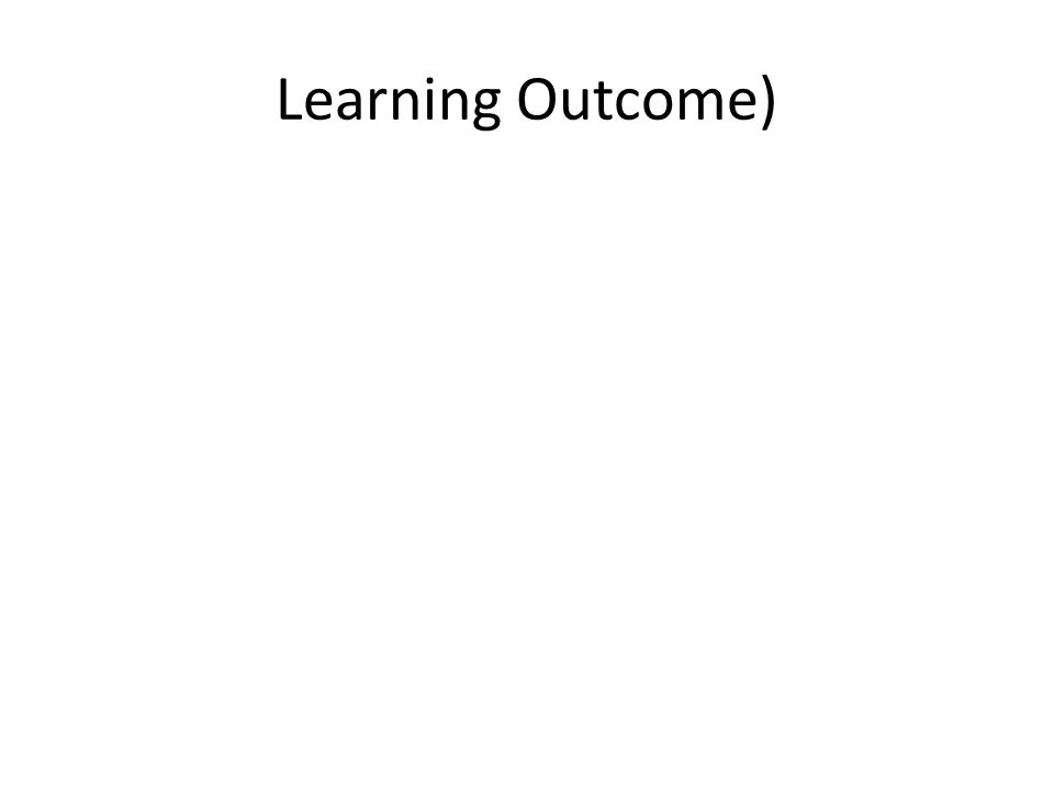 Learning Outcome)