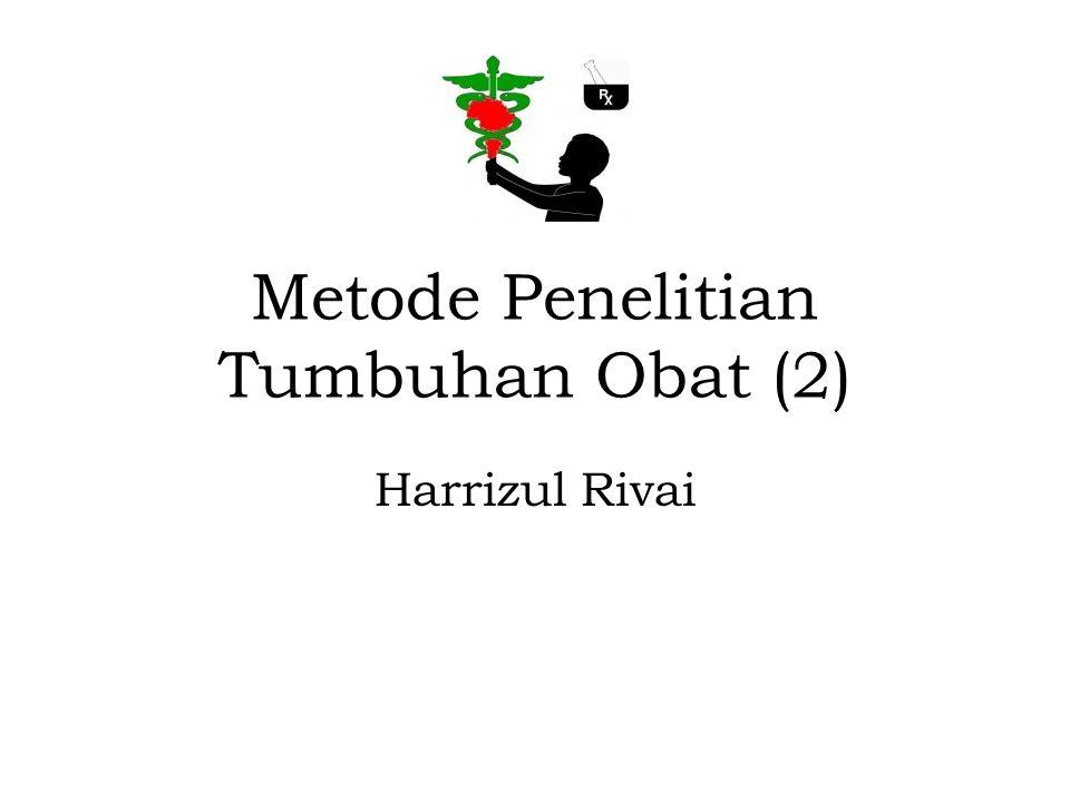 Metode Penelitian Tumbuhan Obat (2) Harrizul Rivai