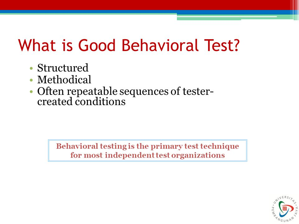 What is Good Behavioral Test.