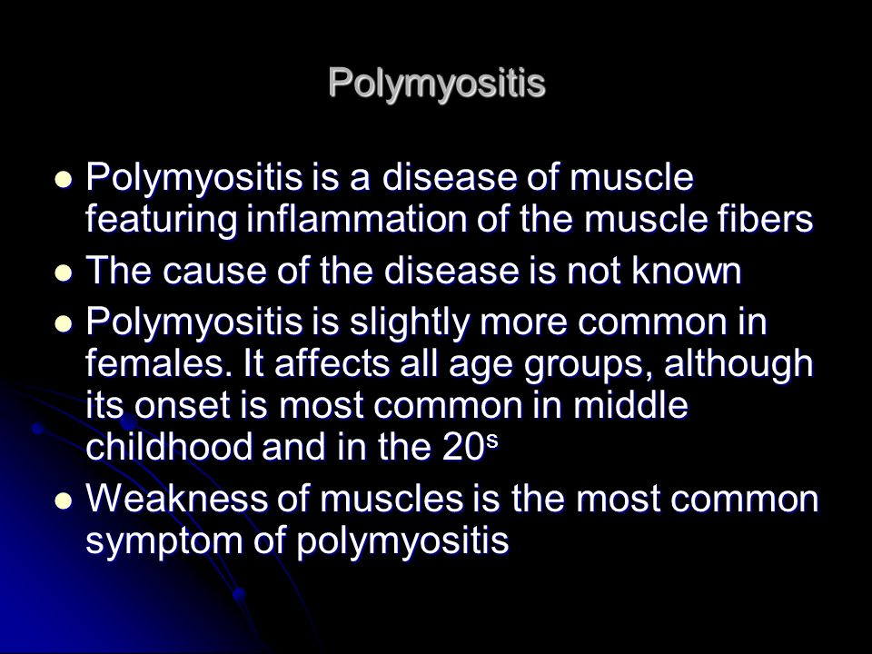 Polymyositis Polymyositis is a disease of muscle featuring inflammation of the muscle fibers Polymyositis is a disease of muscle featuring inflammatio