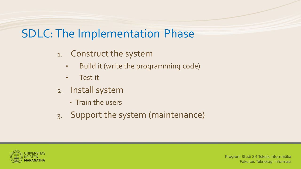 SDLC: The Implementation Phase 1.