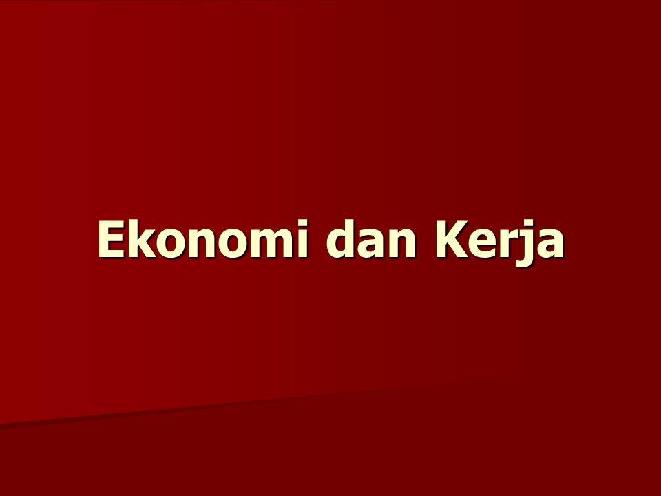 Apa itu Ekonomi.The economy operates in a predictable manner.