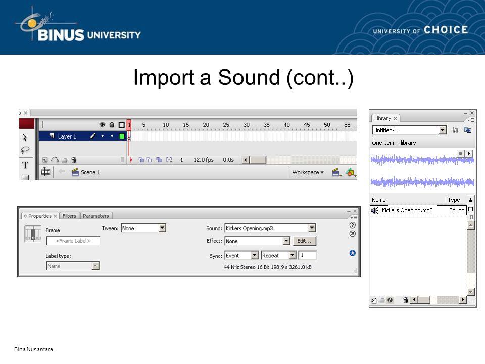 Bina Nusantara Import a Sound (cont..)