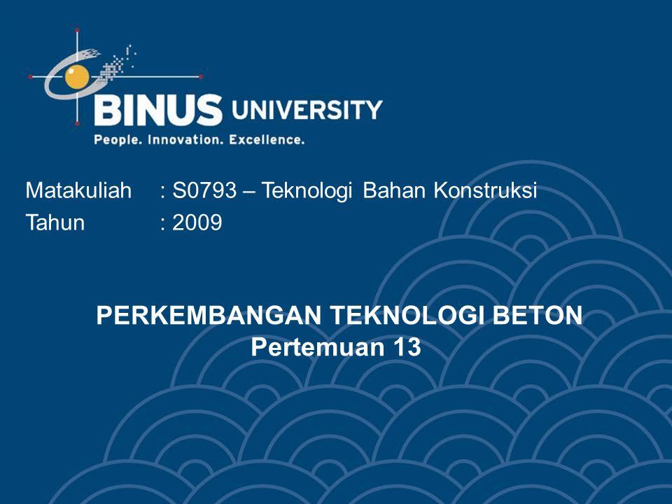 Bina Nusantara University 13 Self-Compacting Concrete
