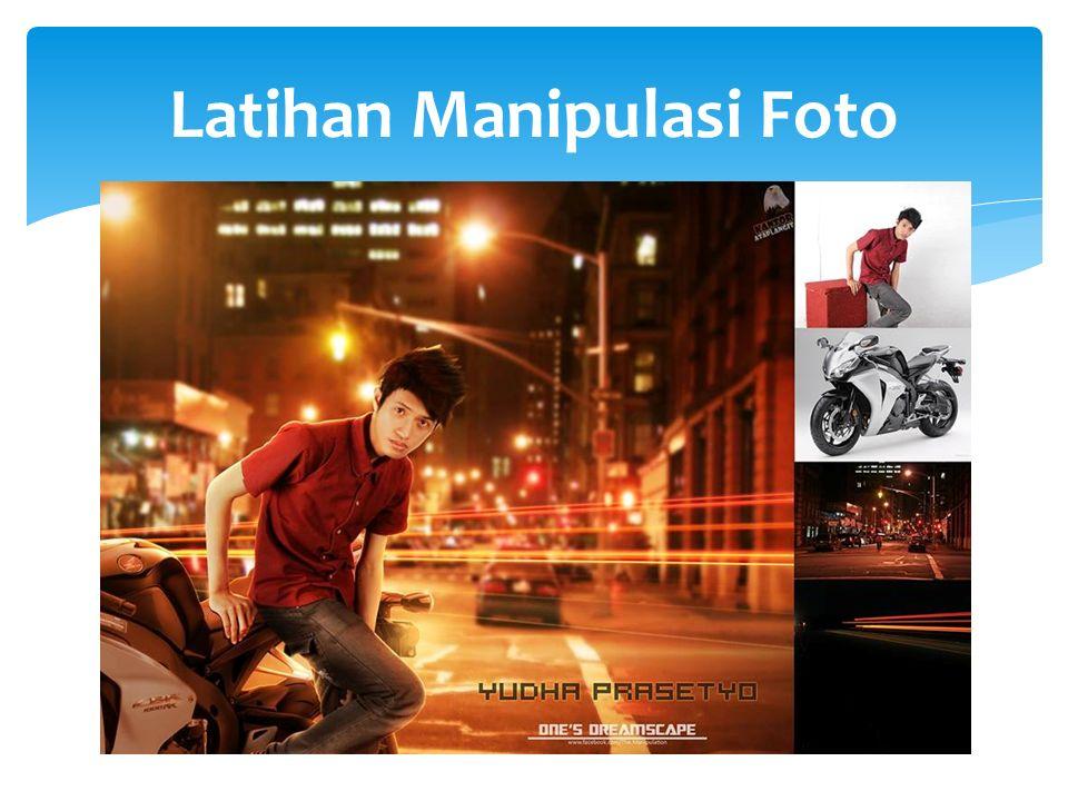 Latihan Manipulasi Foto