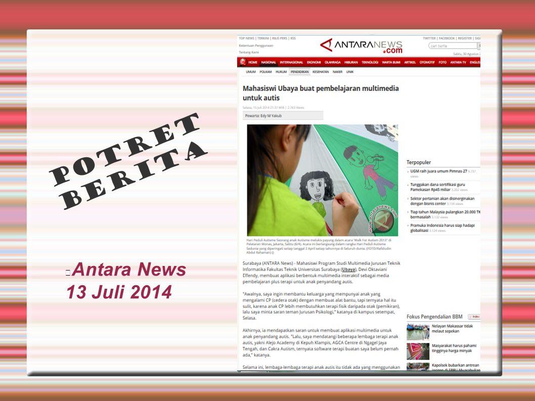 Antara News 13 Juli 2014 POTRET BERITA