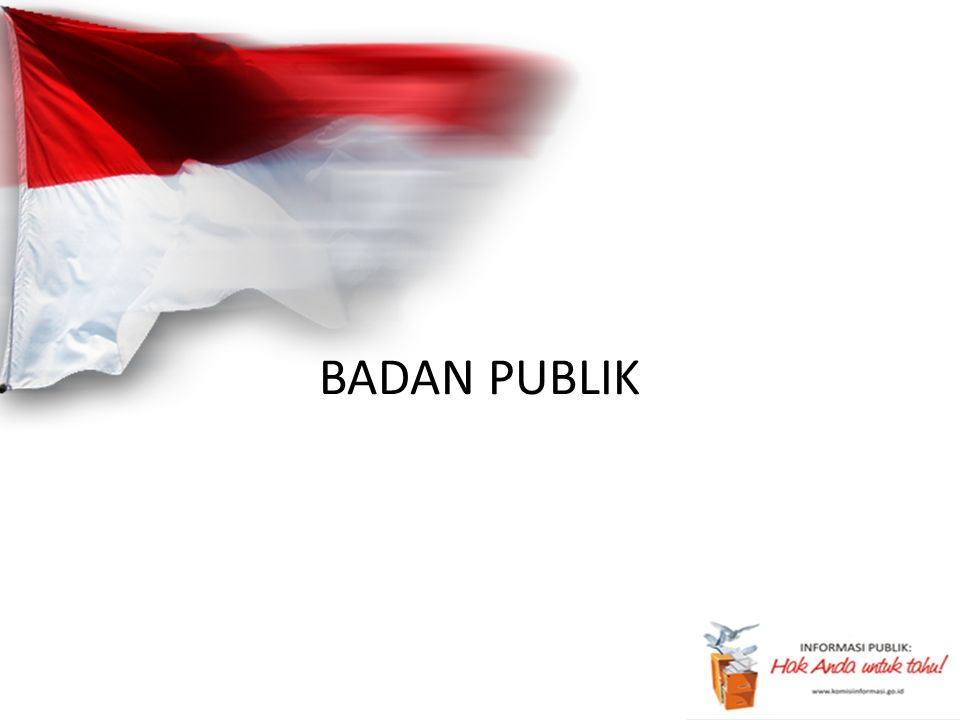BADAN PUBLIK
