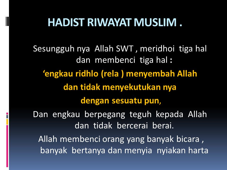 HADIST RIWAYAT MUSLIM.