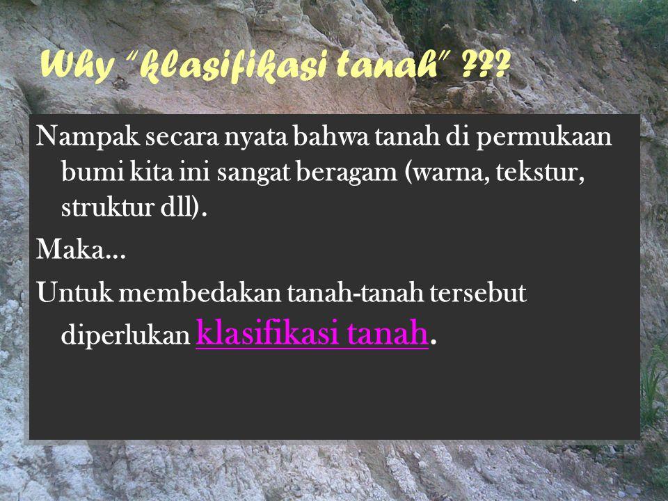 Why klasifikasi tanah .