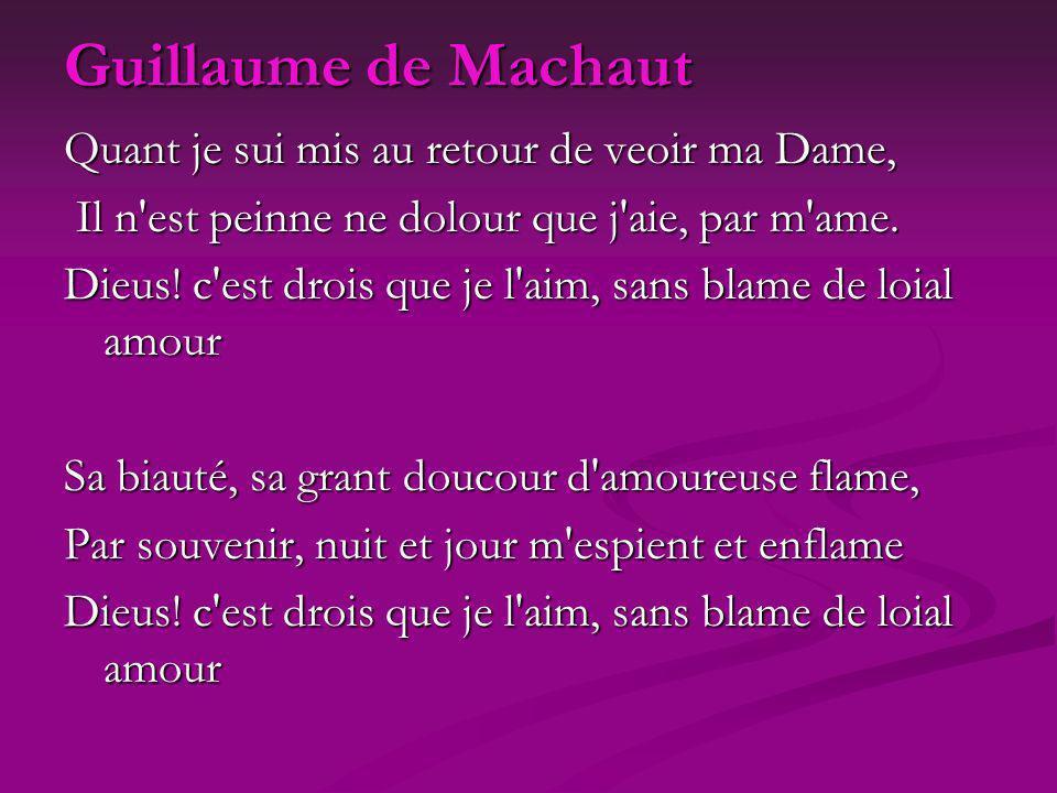 Guillaume de Machaut Quant je sui mis au retour de veoir ma Dame, Il n'est peinne ne dolour que j'aie, par m'ame. Il n'est peinne ne dolour que j'aie,
