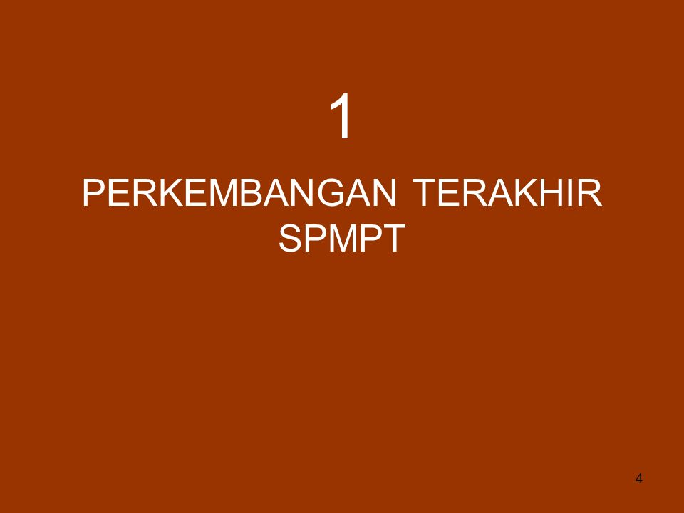 4 PERKEMBANGAN TERAKHIR SPMPT 1