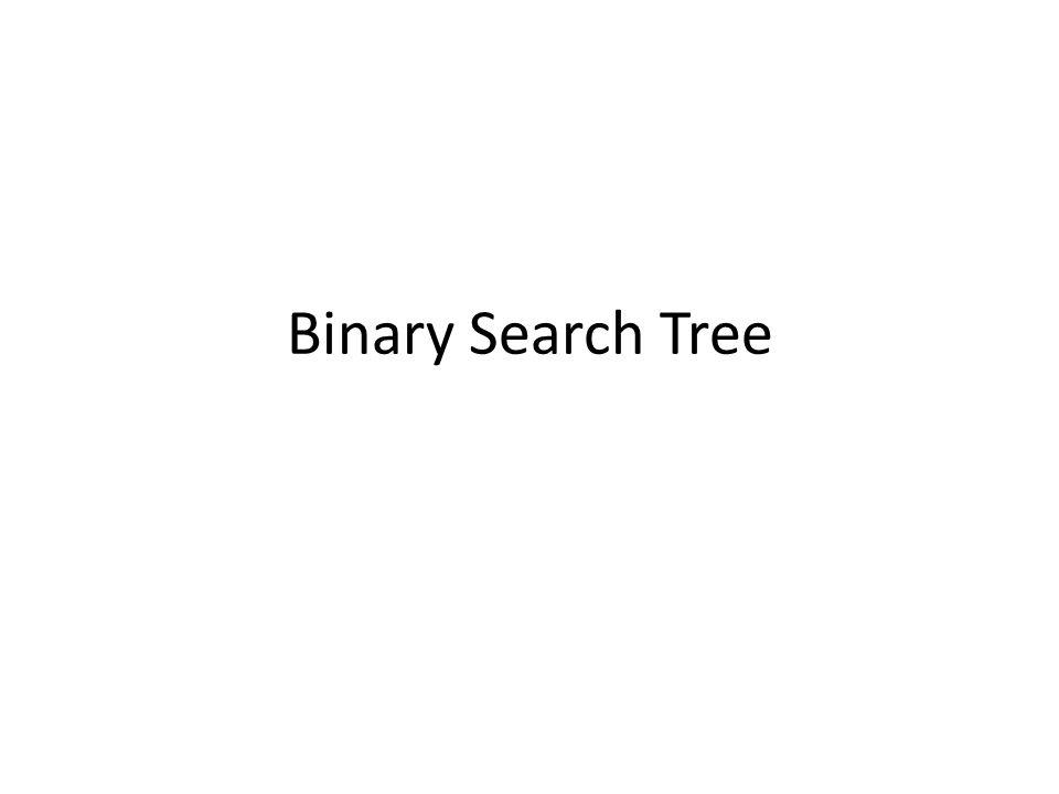 Sebuah node di Binary Search Tree memiliki path yang unik dari root menurut aturan ordering – Sebuah Node, mempunyai subtree kiri yang memiliki nilai lebih kecil dari node tsb dan subtree kanan memiliki nilai lebih besar dari node tsb.