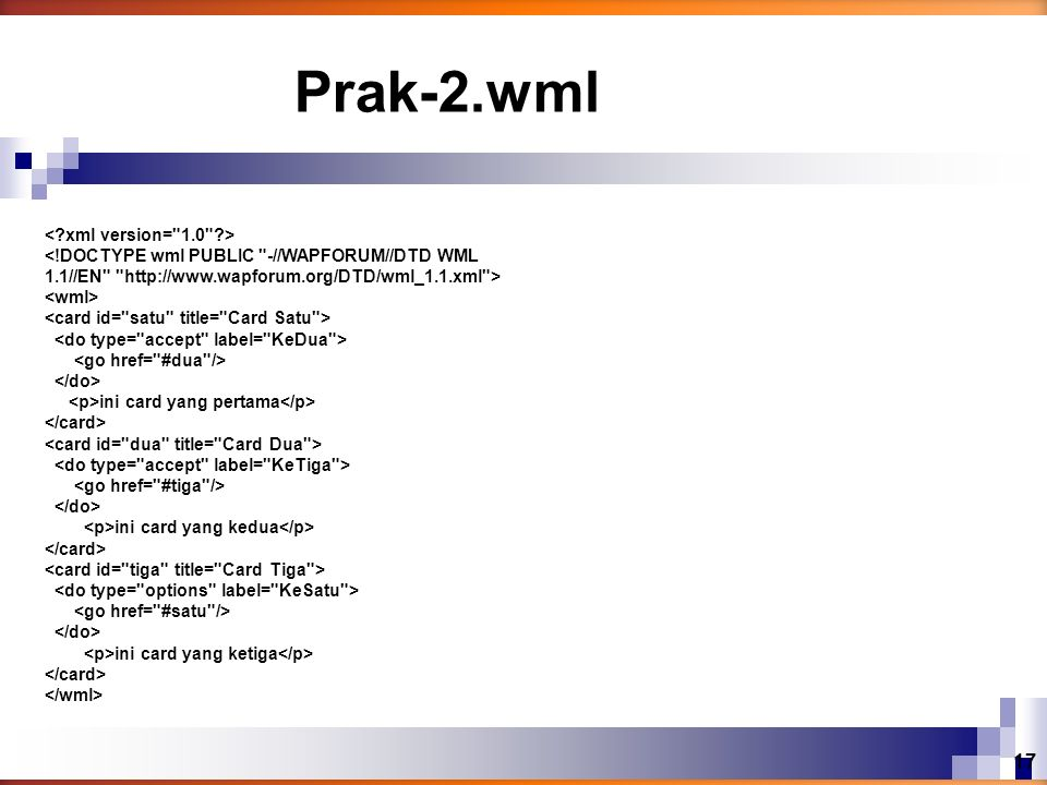 ini card yang pertama ini card yang kedua ini card yang ketiga Prak-2.wml 17