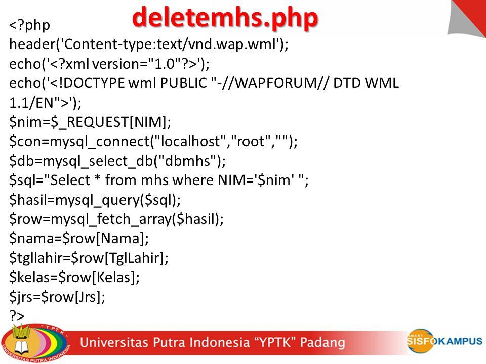 <?php header('Content-type:text/vnd.wap.wml'); echo(' '); $nim=$_REQUEST[NIM]; $con=mysql_connect(