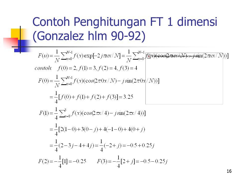 16 Contoh Penghitungan FT 1 dimensi (Gonzalez hlm 90-92)