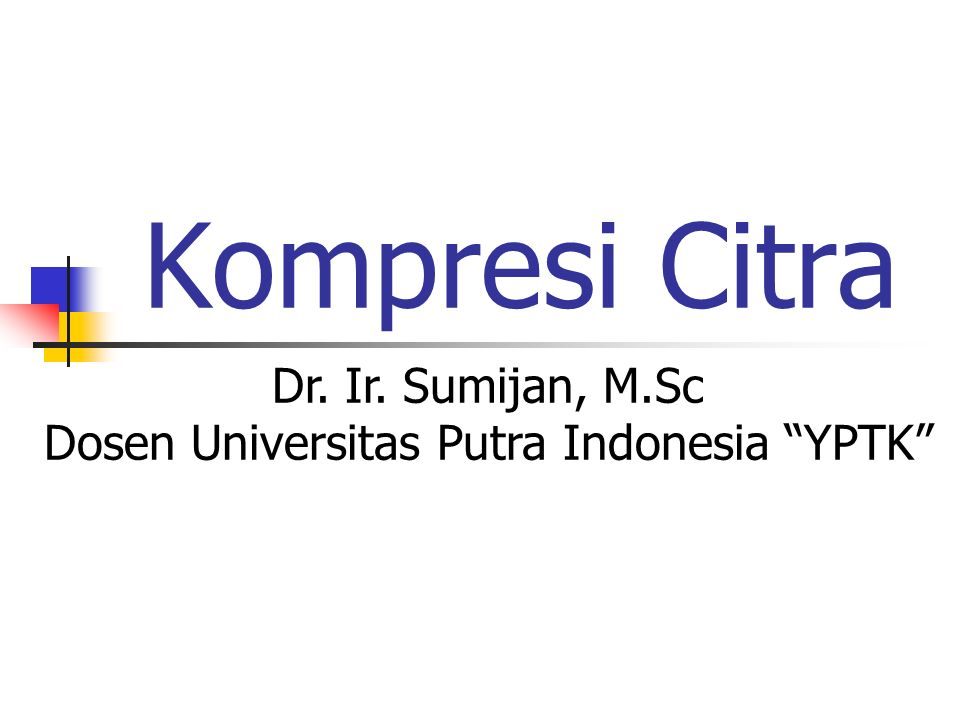 2 Topik 1.Fundamentals 2. Model Kompresi citra 3.