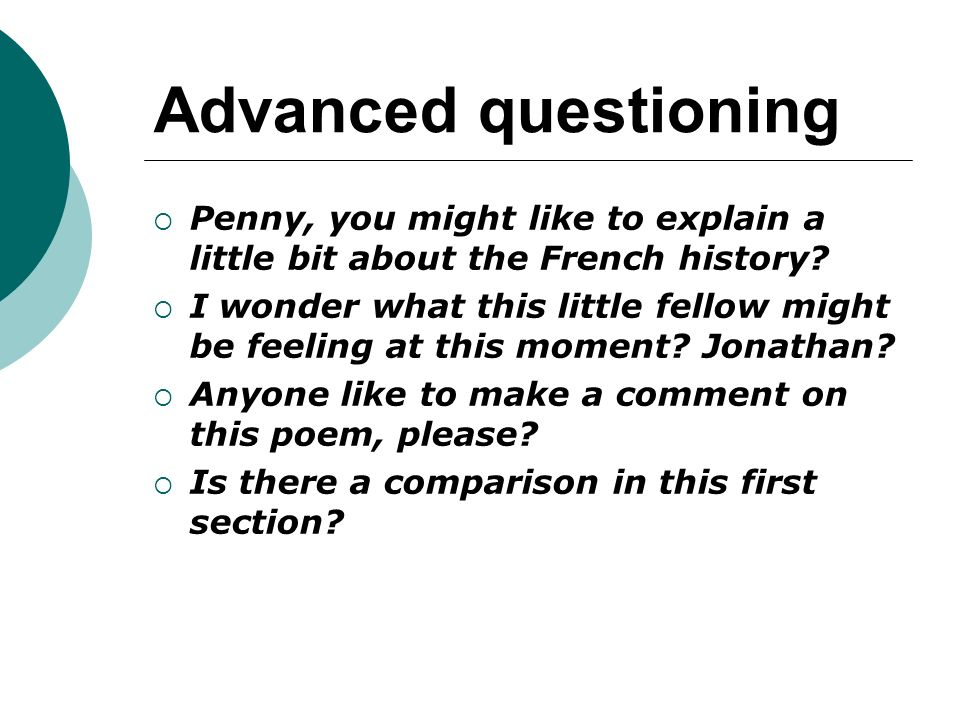 Advanced questioning  Penny, you might like to explain a little bit about the French history?  I wonder what this little fellow might be feeling at