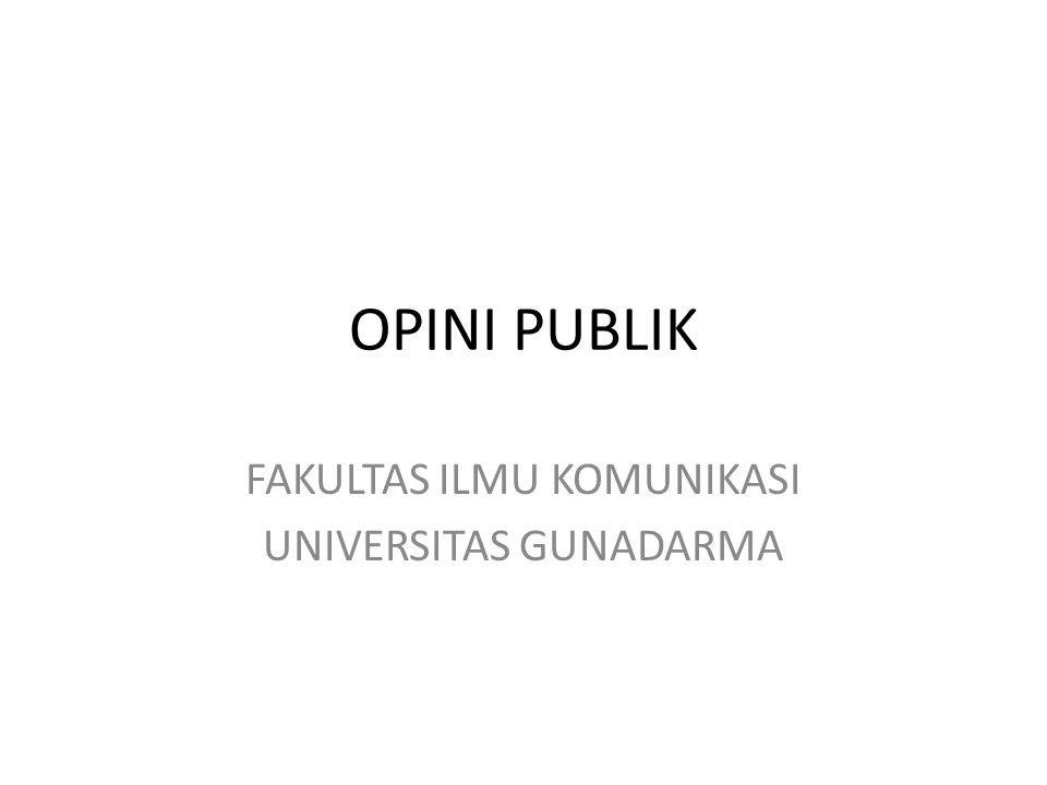 OPINI PUBLIK FAKULTAS ILMU KOMUNIKASI UNIVERSITAS GUNADARMA