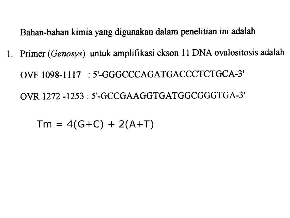 Tm = 4(G+C) + 2(A+T)
