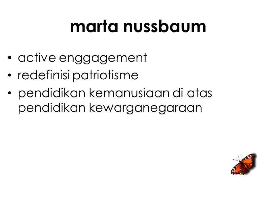 marta nussbaum active enggagement redefinisi patriotisme pendidikan kemanusiaan di atas pendidikan kewarganegaraan