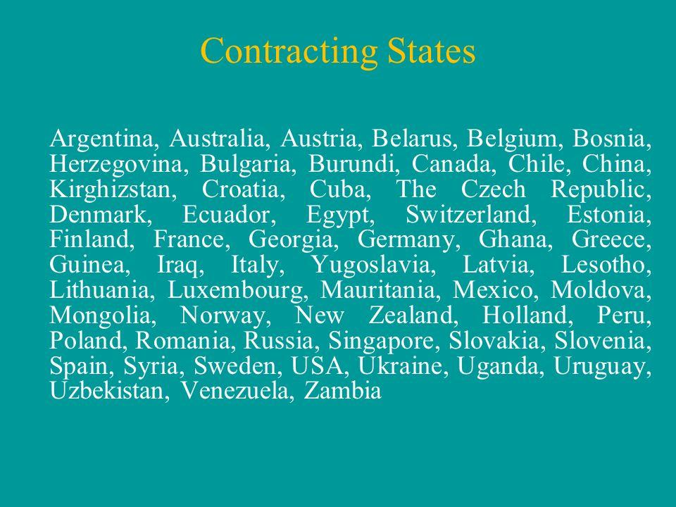 Argentina, Australia, Austria, Belarus, Belgium, Bosnia, Herzegovina, Bulgaria, Burundi, Canada, Chile, China, Kirghizstan, Croatia, Cuba, The Czech R