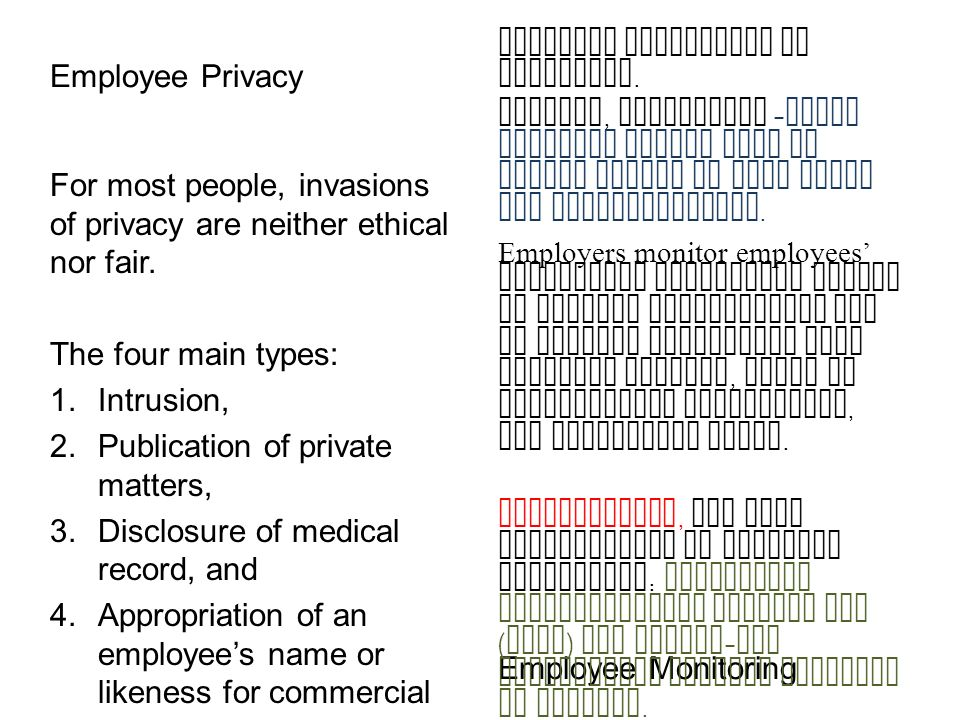 Employee Privacy For most people, invasions of privacy are neither ethical nor fair.