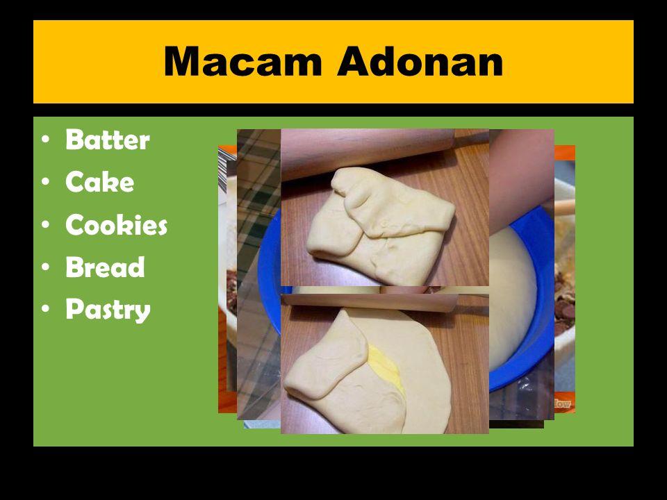 Macam Adonan Batter Cake Cookies Bread Pastry