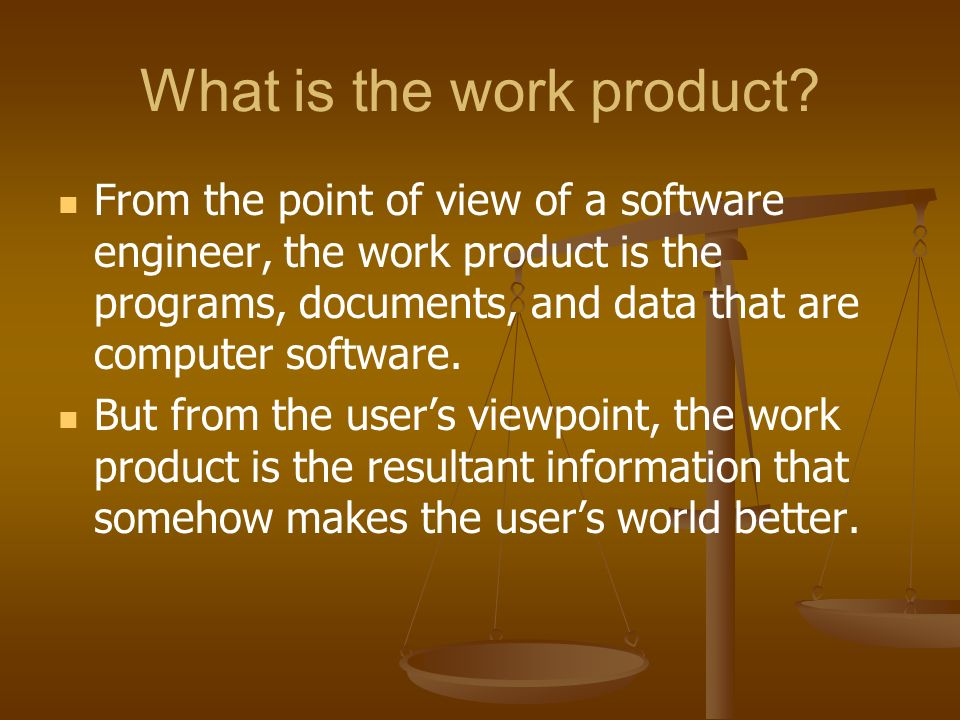What is the work product.