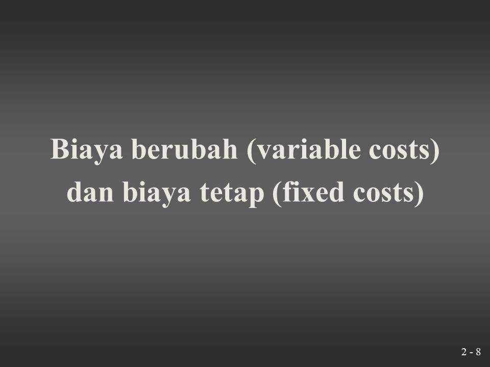 2 - 7 Biaya Langsung dan Tak Langsung Dialokasikan $20,000 Maintenance $40,000 Assembly Direct Costs $75,000 Finishing Direct Costs $55,000 $20,000