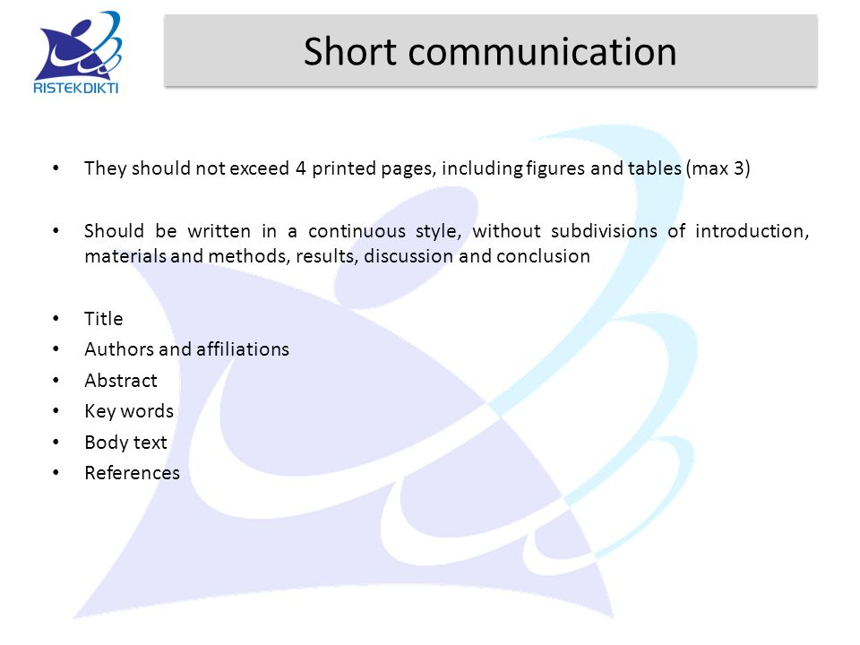 Short communication They should not exceed 4 printed pages, including figures and tables (max 3) Should be written in a continuous style, without subd