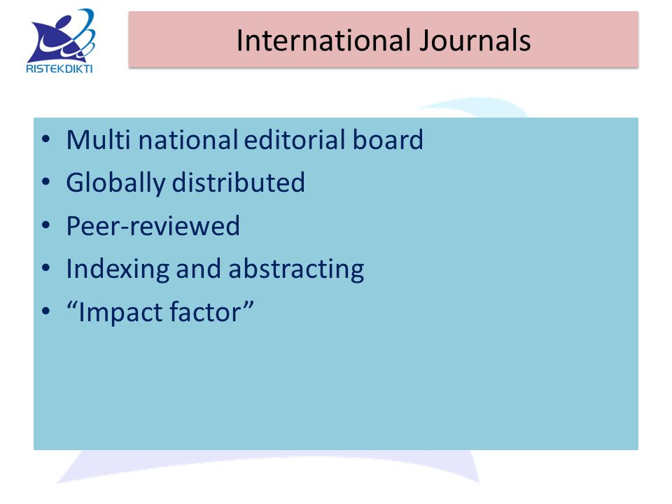 "International Journals Multi national editorial board Globally distributed Peer-reviewed Indexing and abstracting ""Impact factor"""