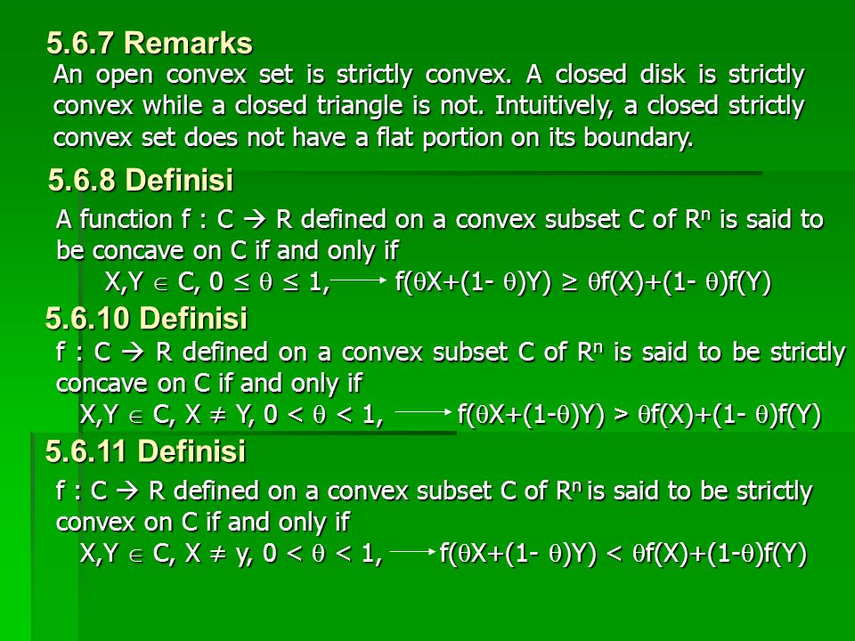 An open convex set is strictly convex. A closed disk is strictly convex while a closed triangle is not. Intuitively, a closed strictly convex set does