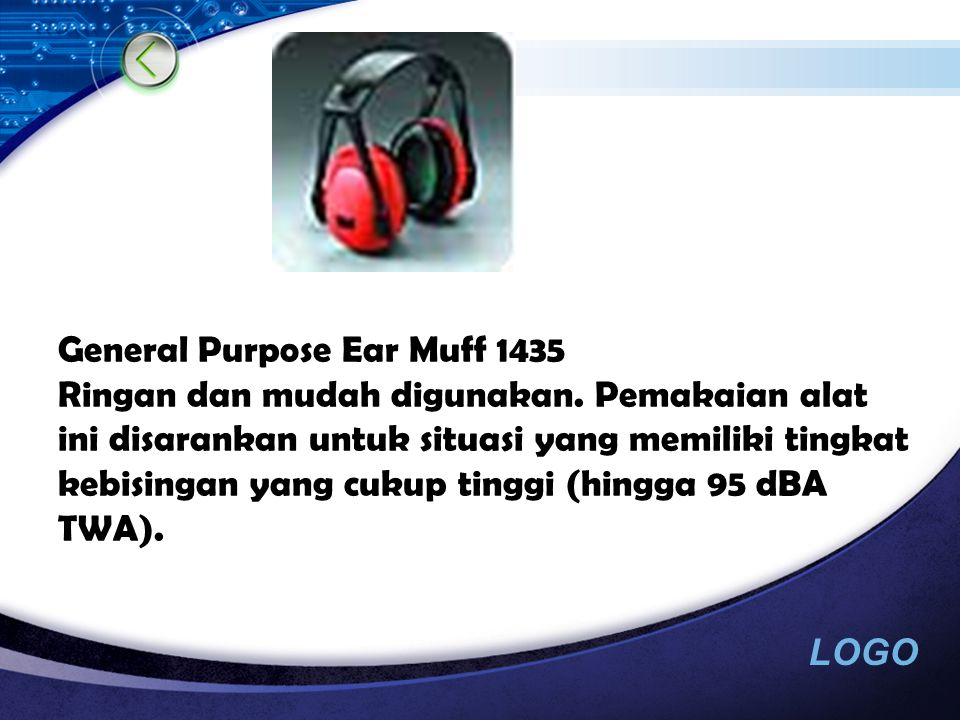 LOGO Contoh Alat- Alat PAD Ear Muff Contoh Alat- Alat PAD Ear Muff  Ear Muff 1440 Ringan, dengan foam yang lembut sehingga nyaman dipakai.