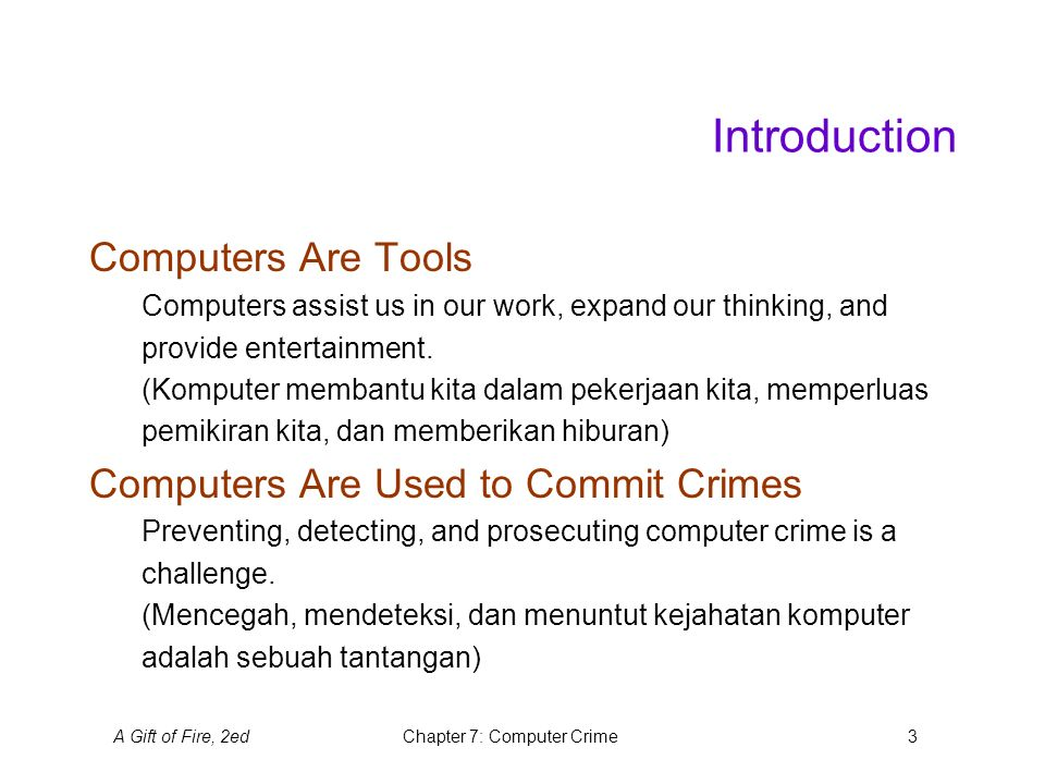 A Gift of Fire, 2edChapter 7: Computer Crime14 Online Scams Auctions (Lelang) Selling and buying goods online has become popular.