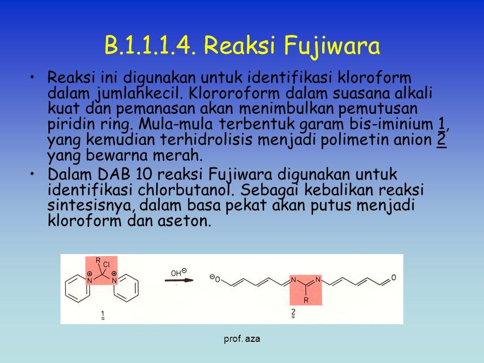 B.1.1.1.4. Reaksi Fujiwara Reaksi ini digunakan untuk identifikasi kloroform dalam jumlahkecil. Klororoform dalam suasana alkali kuat dan pemanasan ak