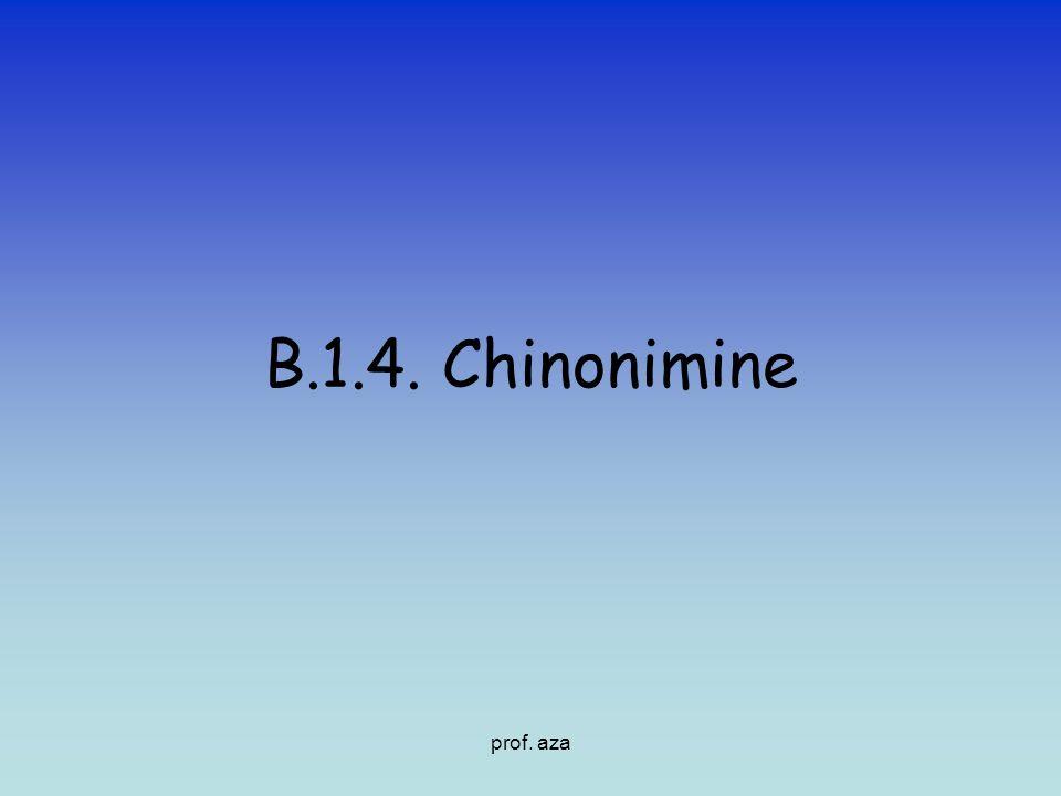 B.1.4. Chinonimine prof. aza