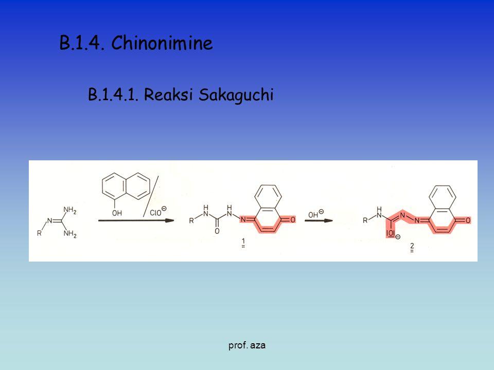 B.1.4. Chinonimine B.1.4.1. Reaksi Sakaguchi prof. aza