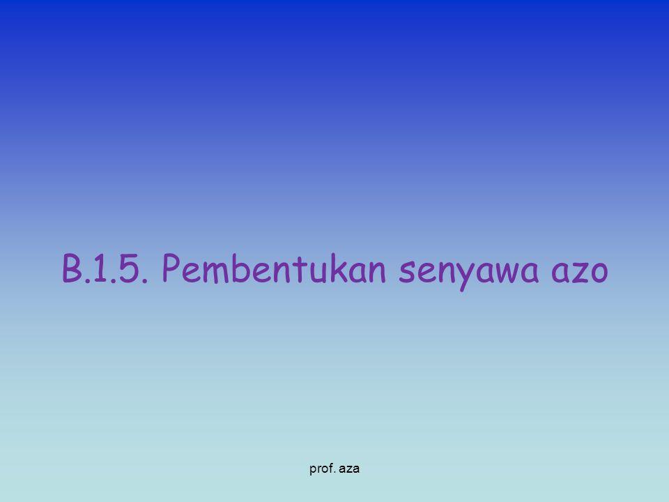 B.1.5. Pembentukan senyawa azo prof. aza
