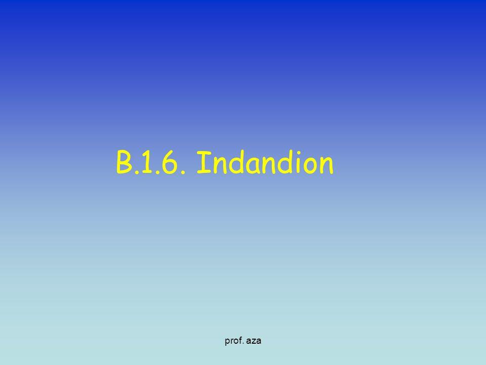 B.1.6. Indandion prof. aza