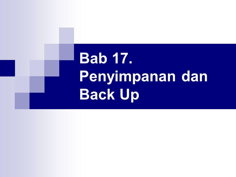 Bab 17. Penyimpanan dan Back Up