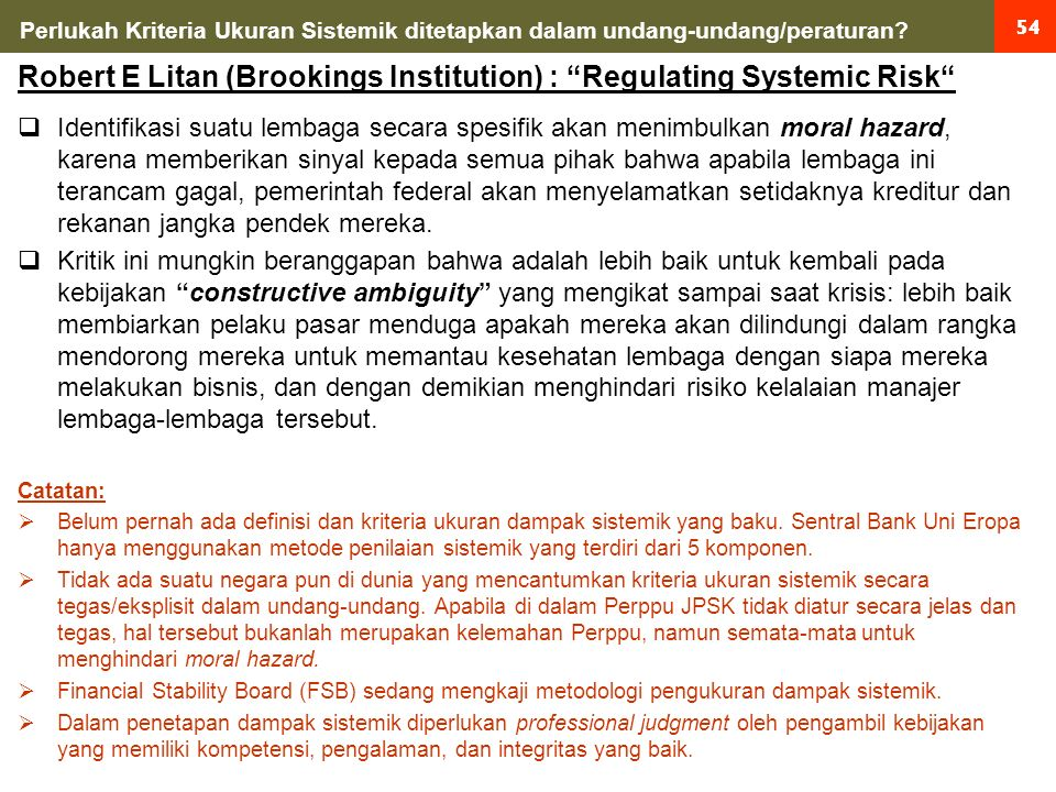 54 Perlukah Kriteria Ukuran Sistemik ditetapkan dalam undang-undang/peraturan.