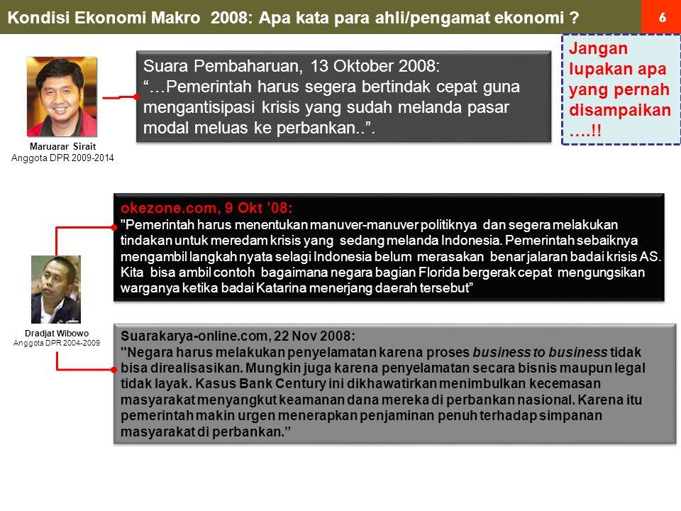 87 Kebijakan Penanganan Bank Century oleh KSSK Sejak 2007 terjadi permasalahan yang potensi krisis keuangan Sejak Juli '07, FSSK* memberikan update & rekomendasi secara reguler ke MK melalui Rapim bulanan Monitoring ditujukan untuk melihat apakah terdapat ANCAMAN thd.
