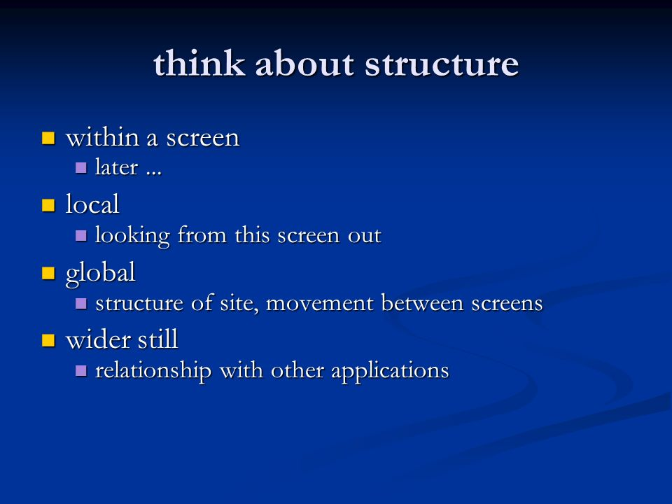 think about structure within a screen within a screen later...