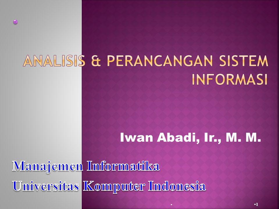 Iwan Abadi, Ir., M. M.  11