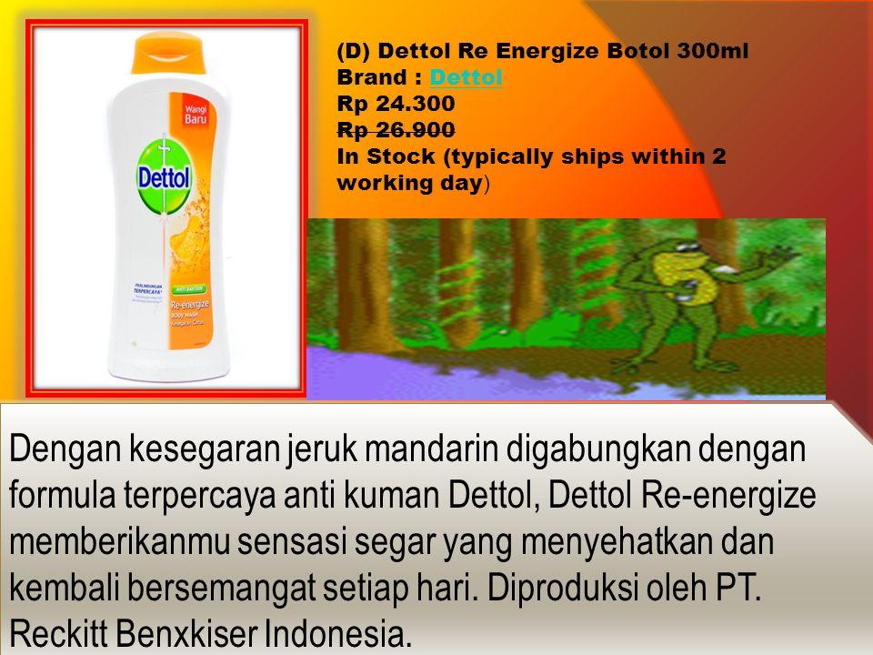 (D) Dettol Re Energize Botol 300ml Brand : Dettol Dettol Rp 24.300 Rp 26.900 In Stock (typically ships within 2 working day ) Dengan kesegaran jeruk m