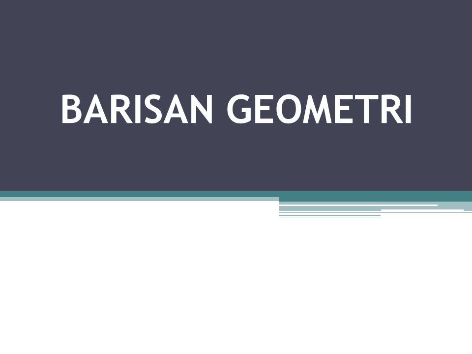 Barisan Geometri adalah susunan bilangan yang dibentuk menurut urutan tertentu, di mana susunan bilangan di antara dua suku yang berurutan mempunyai rasio yang tetap.