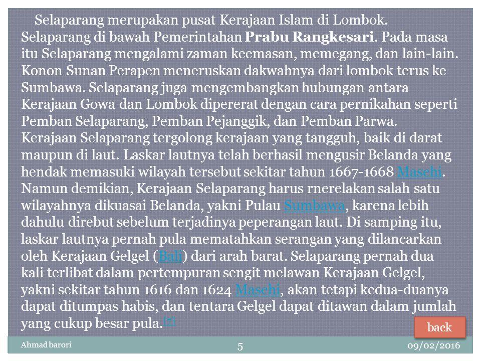 09/02/2016 Ahmad barori 5 Selaparang merupakan pusat Kerajaan Islam di Lombok.