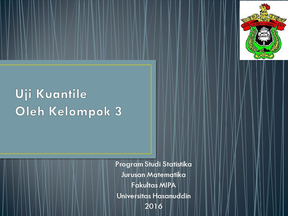 Program Studi Statistika Jurusan Matematika Fakultas MIPA Universitas Hasanuddin 2016