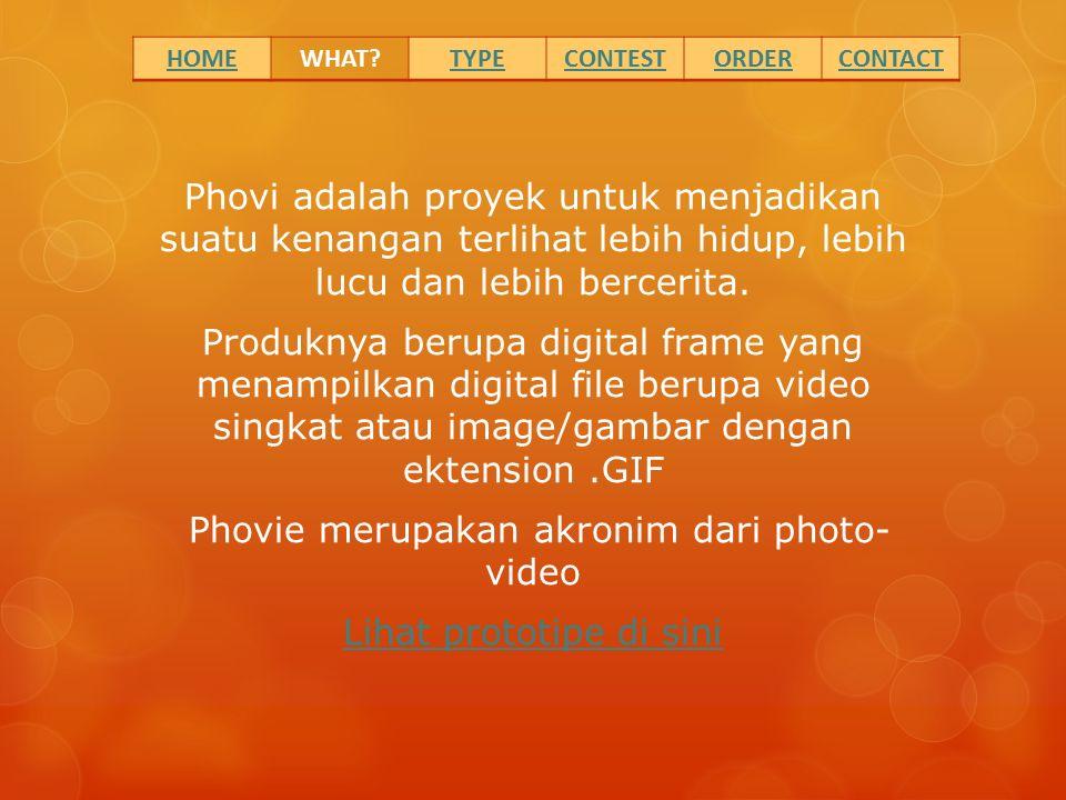 Phovi adalah proyek untuk menjadikan suatu kenangan terlihat lebih hidup, lebih lucu dan lebih bercerita. Produknya berupa digital frame yang menampil
