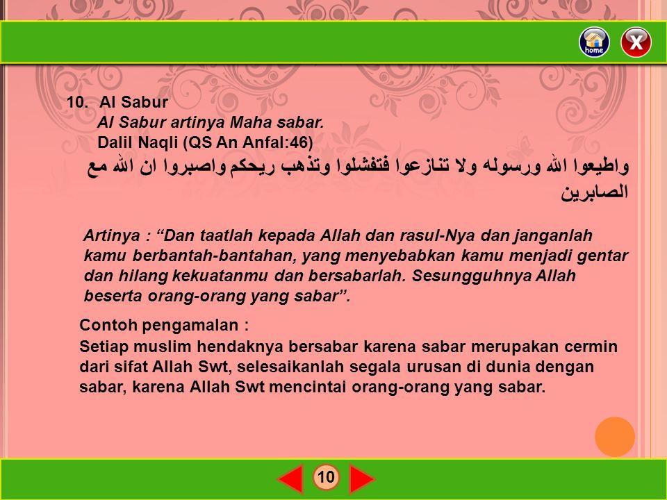 10 10.Al Sabur Al Sabur artinya Maha sabar.